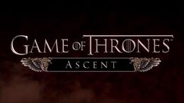 Game of Thrones Ascent Trailer