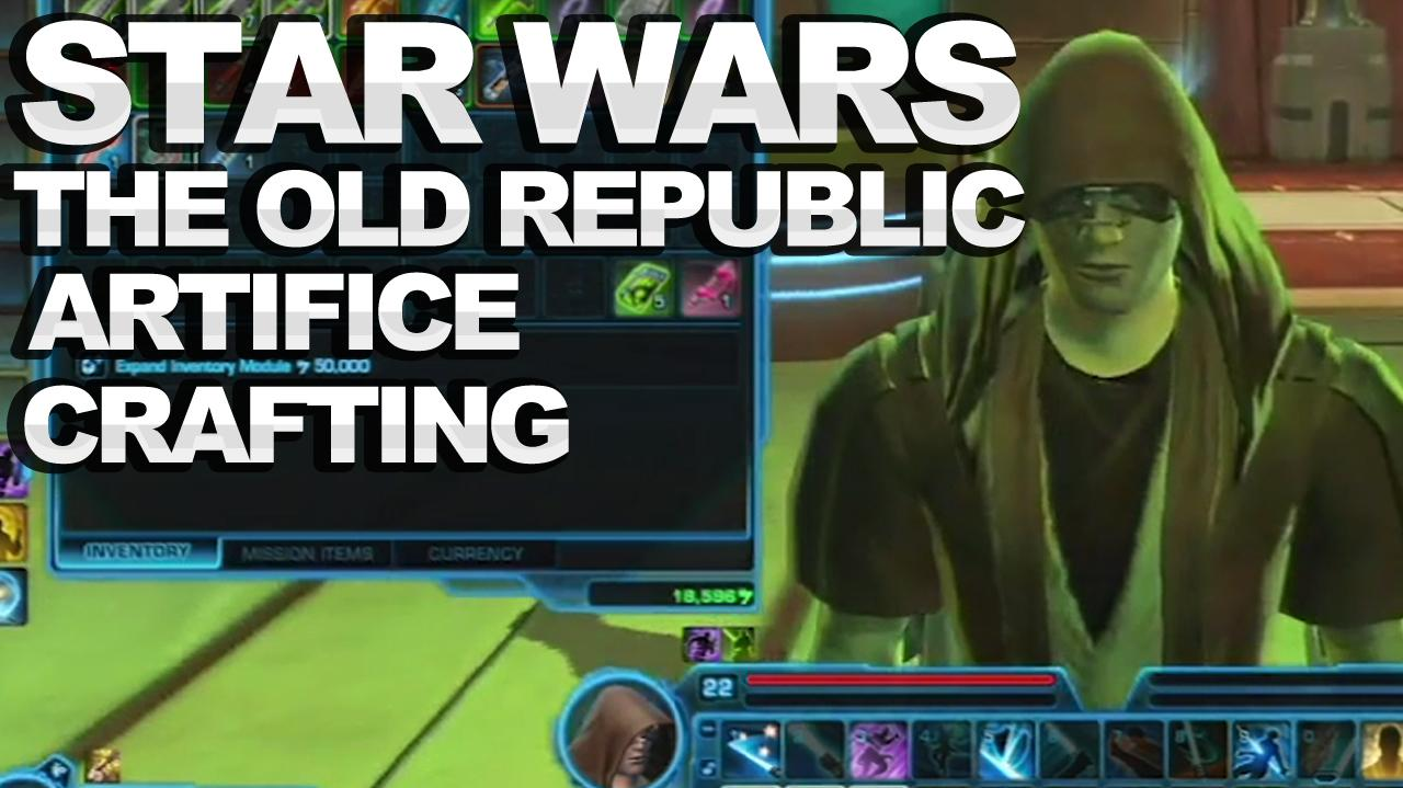 Star Wars The Old Republic - Artifice Crafting