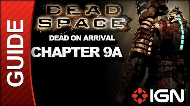 Dead Space - Dead on Arrival - Chapter 9A