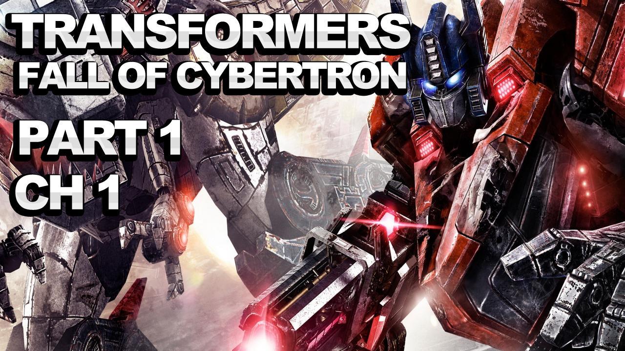 Transformers FoC Walkthrough - Chapter 1 - Part 1