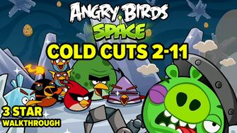 Angry Birds Space Cold Cuts Level 2-11 3-Star Walkthrough