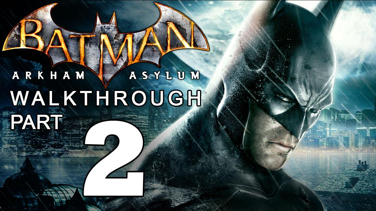Batman Arkham Asylum Walkthrough Part 2 of 14 The Batmobile