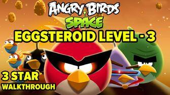 Angry Birds Space Eggsteroid Level 3 E-3 3-Star Walkthrough