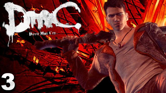 DMC Devil May Cry Walkthrough Part 3 Bloodline (W Commentary)