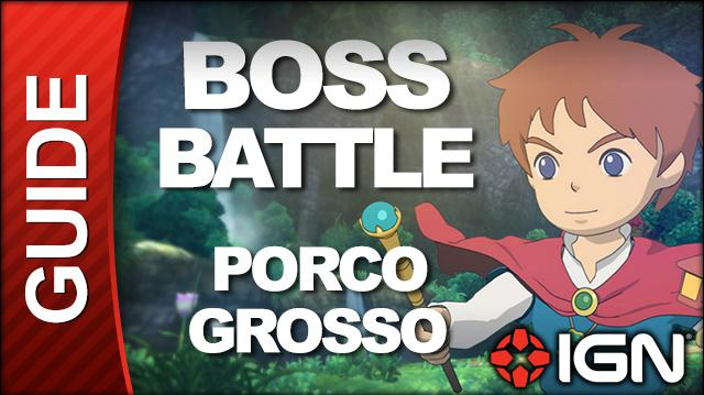 Ni No Kuni - Boss Battle Strategy Porco Grosso