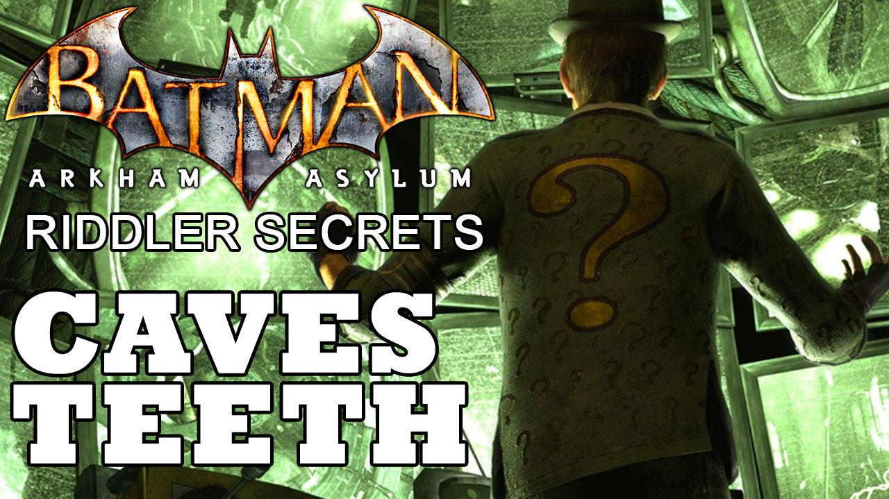 Batman Arkham Asylum Caves Jokers Teeth Locations
