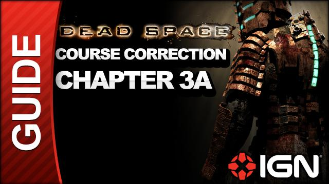 Dead Space - Course Correction - Chapter 3A
