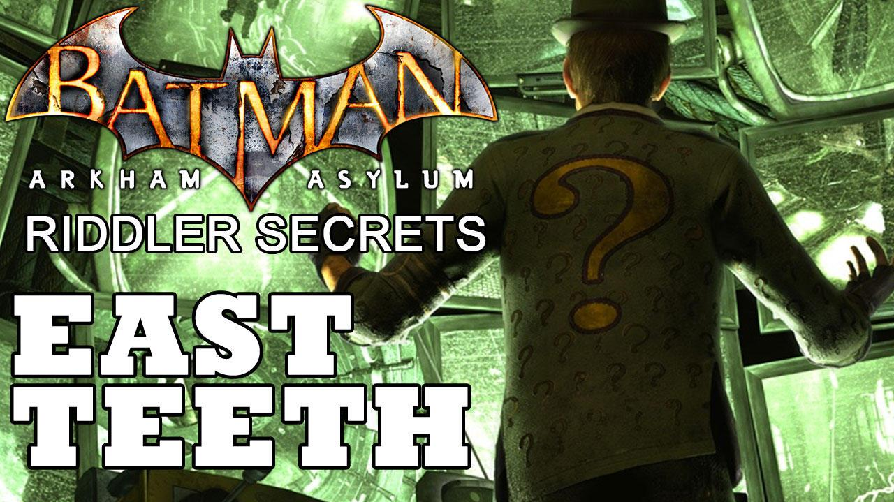 Batman Arkham Asylum East Island Joker Teeth Locations