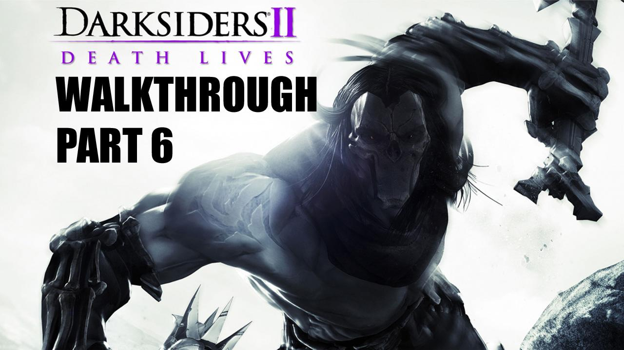 Darksiders II Walkthrough - Road to the Drenchfort - Part 6