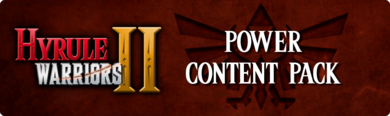 Hyrule Warriors II - Power Content Pack