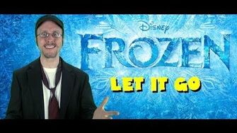 Let It Go Videos - Nostalgia Critic