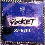ZIKILL ROCKET
