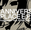 Anniversary Place EP