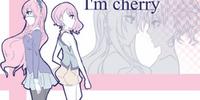 I'm cherry