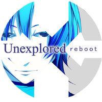 Unexplored - Reboot