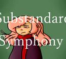 Substandard Symphony