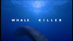 Whale Killer Title