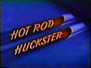 Hot Rod Huckster 1-1-