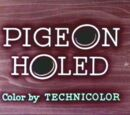 Pigeon Holed