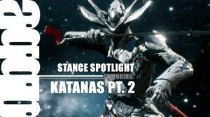 The Stance Spotlight Katana Edition Pt. 2 (Decisive Judgement vs