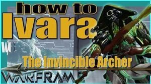 HOW TO IVARA - The Best Frame Yet Update 18 Warframe