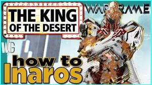 HOW TO INAROS - Ultimate Support System Warframe