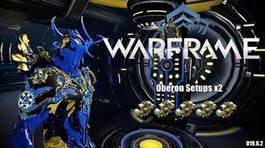 Warframe Oberon Setups - 5x Forma - U19.6