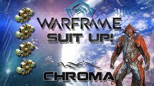 Suit Up (Warframe) E1 - Chroma