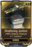 Shattering Justice