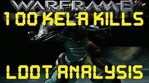Warframe - Loot From 100 Kela De Thaym Kills