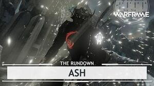 Warframe Ash, Threesomes & Finishing In Style therundown