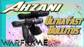 AKZANI - The Fastest Bullitos in the Game 4 Forma - Warframe
