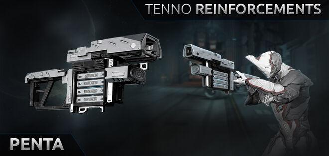 Tenno reinforcements PENTA