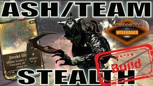 Warframe Builds - ASH STEALTH TEAM Smoke Shadow Augment