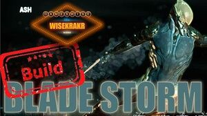 Warframe Build - ASH BLADE STORM BUILD Update 15