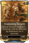 Irradiating Disarm