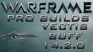 Warframe Vectis Buff Pro Builds 3 Forma Update 14.2