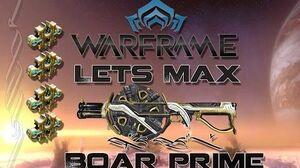 Lets Max (Warframe) E36 - Boar Prime + 75p Giveaway!