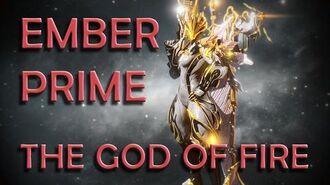 Warframe Ember Prime The God of Fire
