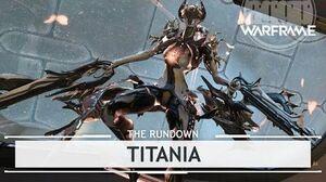 Warframe Titania, Size Means Everything therundown