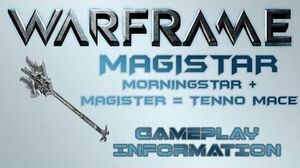 Warframe - Gameplay & Information Magistar
