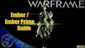 Warframe Ember Ember Prime Build Guide (U15.3