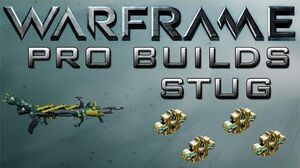 Warframe Stug Pro Builds 4 Forma Update 14.10