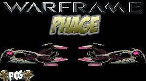 Warframe 12 ♠ Phage