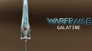 Warframe - Galatine - Yes, It's OP