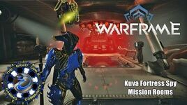 Warframe Kuva Fortress Spy Mission Rooms