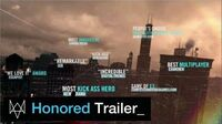 """Watch Dogs - """"Honored"""" Trailer"""