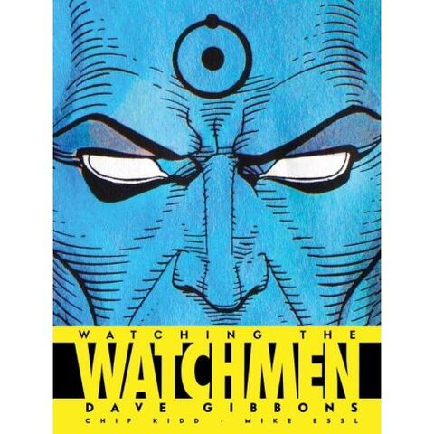 File:Watching the Watchmen The Definitive Companion to the Ultimate Graphic Novel.jpg