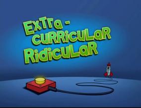 Extra-Curricular Ridicular Title Card