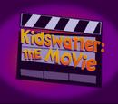 Kidswatter: The Movie